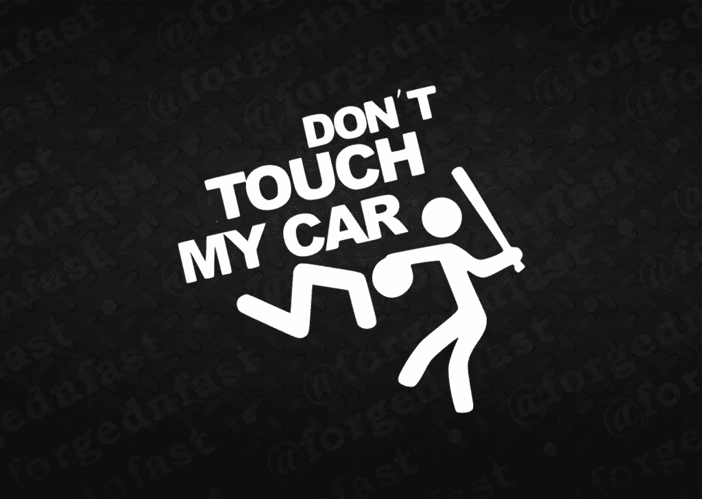dont touch my car sticker
