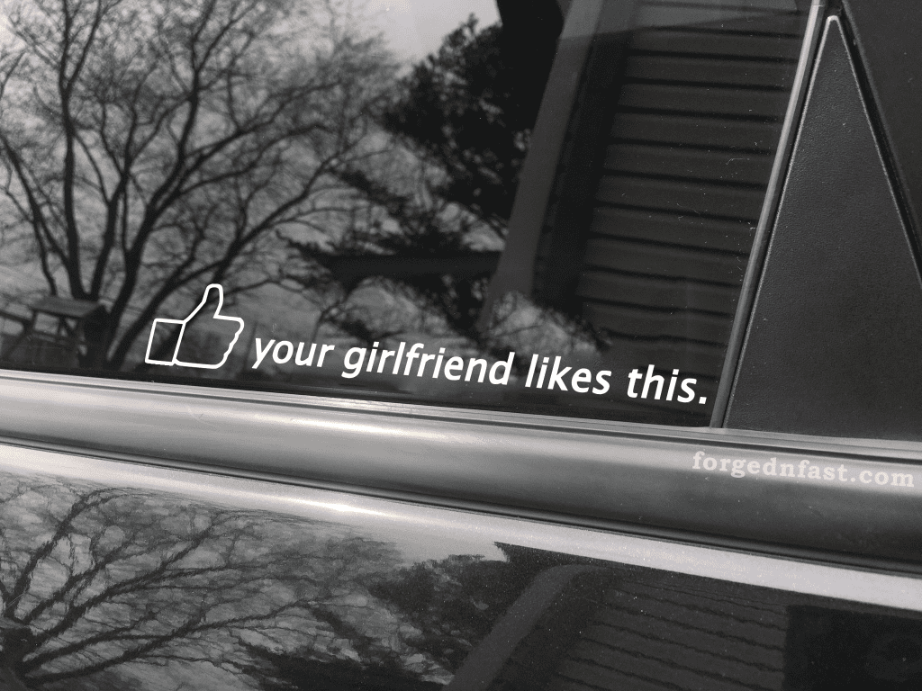 your girlfriend likes this sticker