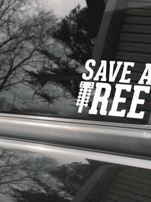 save a tree decal