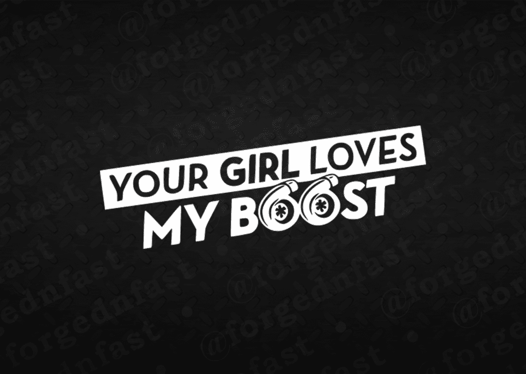 your girl loves my boost sticker