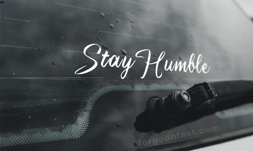 stay humble car sticker