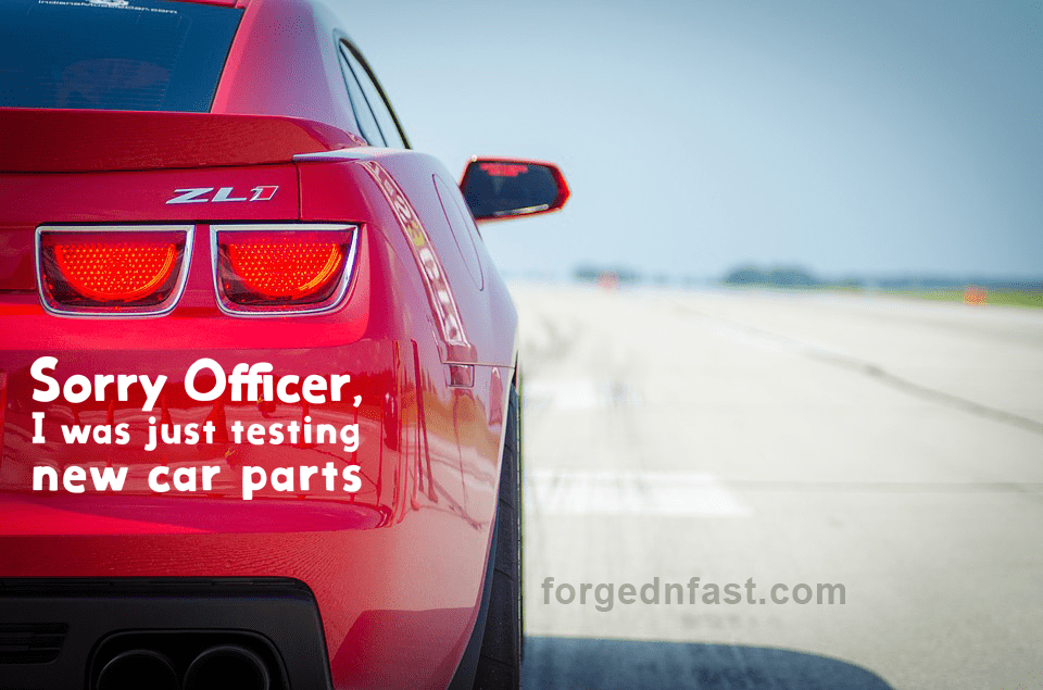 Sorry officer, I was testing new car parts decal funny car sticker decal